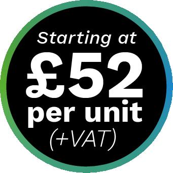 Starting at £52 per unit (+VAT)